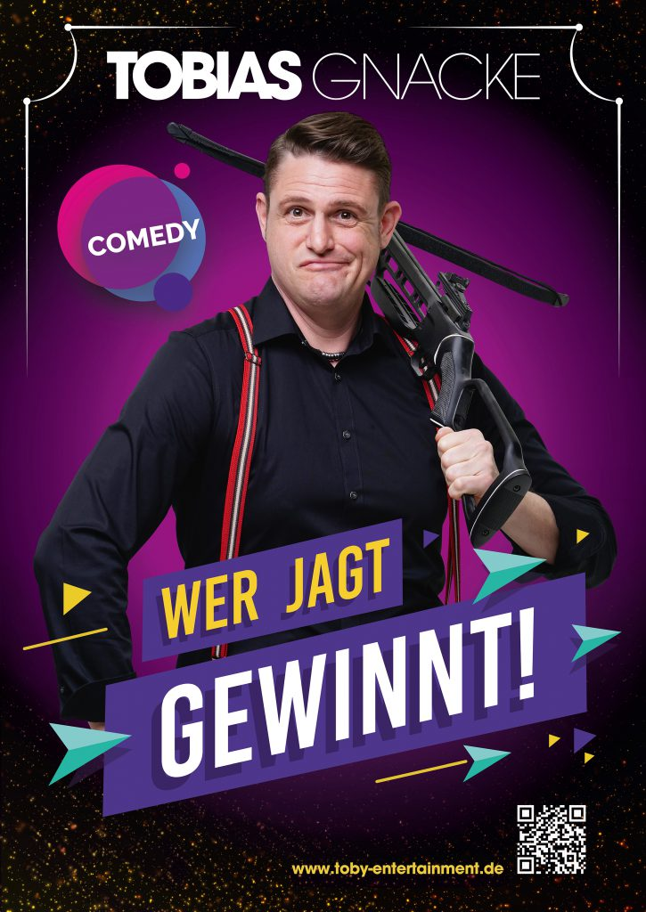 "Tobias Gnacke Plakat zur Show ""Wer jagt gewinnt"" Foto © Markus Weiler, Fotostudio Lahr, Layout Plakat © Nadeshda Saelinger, mswerbeart"